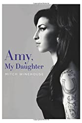 { AMY, MY DAUGHTER - GREENLIGHT } By Winehouse, Mitch ( Author ) [ Jun - 2012 ] [ Hardcover ]