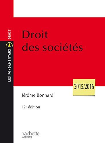 Droit Des Socits (Les Fondamentaux Droit et Sciences politiques)