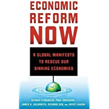 Economic Reform Now: A Global Manifesto to Rescue our Sinking Economies by H. Flassbeck (2013-10-15)