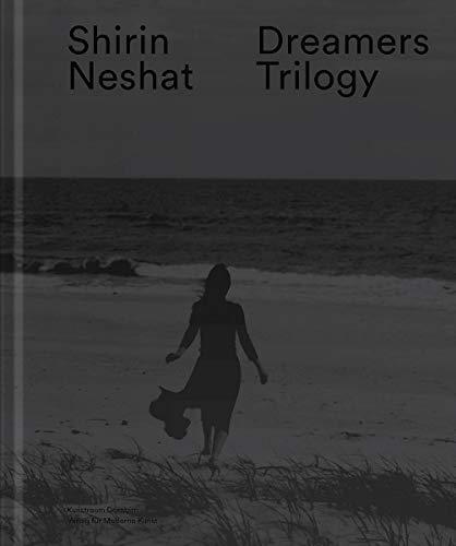 Shirin Neshat: Dreamers Trilogy por Shirin Neshat