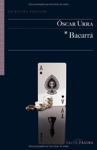 Bacarrá (COLECCIÓN PÚRPURA nº 31) por Óscar Urra