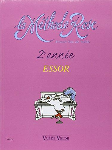 Méthode Rose 2ème année : l'Essor par Ernest Van de Velde