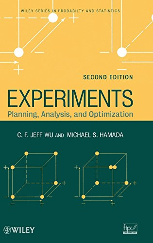 Experiments: Planning, Analysis, and Optimization: Planning, Analysis, and Parameter Design Optimization (Wiley Series in Probability and Statistics, Band 552)