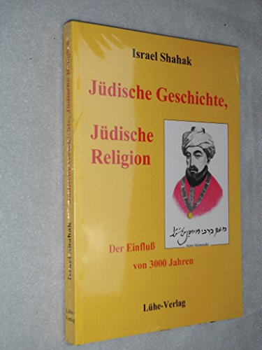 Jüdische Geschichte, Jüdische Religion: Der Einfluss von 3000 Jahren (Internationale Literatur zur Erforschung politischer Hintergrundmächte)