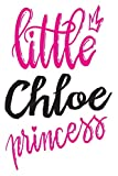 Little Chloe Princess: 6x9 College Ruled Line Paper 150 Pages
