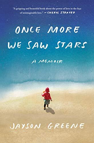 Preisvergleich Produktbild Once More We Saw Stars: A Memoir