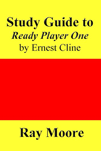 Study Guide to Ready Player One by Ernest Cline (English Edition ...