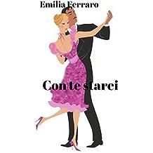 Con te starei  (Italian Edition)