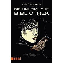 Die unheimliche Bibliothek: Erzählung (Taschenbücher)
