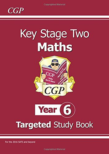 KS2 Maths Targeted Study Book - Year 6: The Study Book por CGP Books