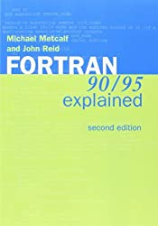 Fortran 90/95 Explained by Michael Metcalf (1999-08-26)