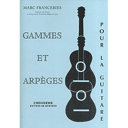 Marc Franceries: Gammes et Arpeges pour la Guitare