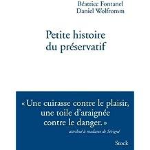 Petite histoire du préservatif (Essais - Documents)