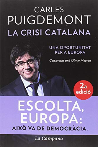 La Crisi Catalana por Carles Puigdemont