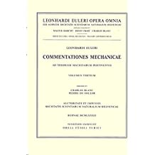 Commentationes mechanicae et astronomicae ad scientiam navalem pertinentes 2nd part: With an introduction by the editor to the Scientia Navalis: Opera ... Vol 21 (Leonhard Euler, Opera Omnia)