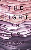 The Light in Us (Light-in-us-Reihe)