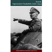 Kursk Operacion Ciudadela Julio 1943