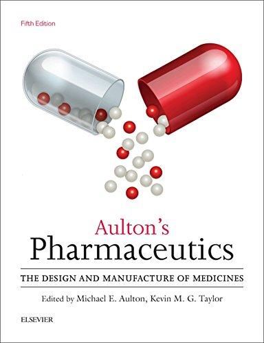 Aulton's Pharmaceutics E-Book: The Design and Manufacture of Medicines