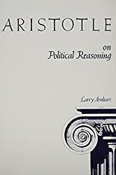 Aristotle on Political Reasoning: A Commentary on the Rhetoric