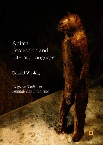 Animal Perception and Literary Language (Palgrave Studies in Animals and Literature)