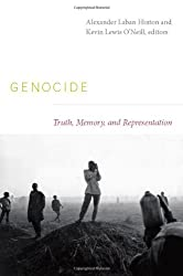Genocide: Truth, Memory, and Representation (Cultures and Practice of Violence (Paperback))