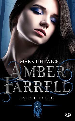 Amber Farrell tome 3 : La piste du loup 418wQwhkzeL