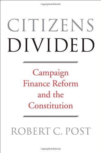 Citizens Divided: Campaign Finance Reform and the Constitution (Tanner Lectures on Human Values) (The Tanner Lectures on Human Values) by Robert C. Post (Abridged, Audiobook, Box set) Hardcover