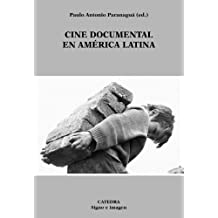 Cine documental en America latina / Documentary Film in Latin America (Signo e imagen)