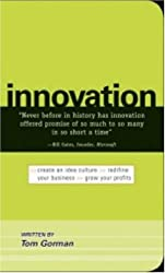 Innovation: Create an Idea Culture, Redefine Your Business, Grow Your Profits
