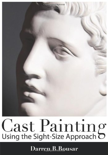 Cast Painting Using the Sight-Size Approach