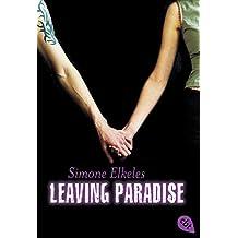 "Leaving Paradise (""Paradise""-Serie, Band 1)"