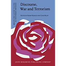 Discourse, War and Terrorism (Discourse Approaches to Politics, Society and Culture)