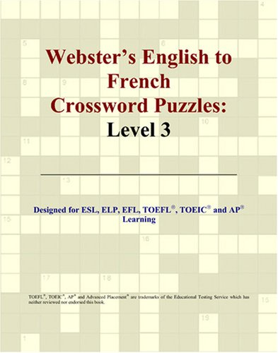 Webster's English to French Crossword Puzzles: Level 3