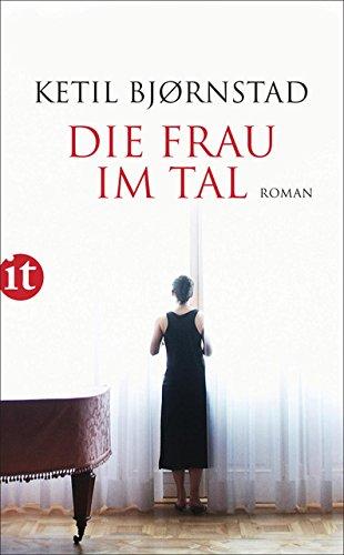 Die Frau im Tal: Roman (insel taschenbuch) (Verlassen Die Warum Männer)