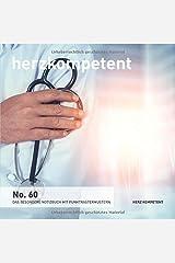 Herzkompetent: Das besondere Notizbuch mit Punktrastermustern (No. 60) Taschenbuch