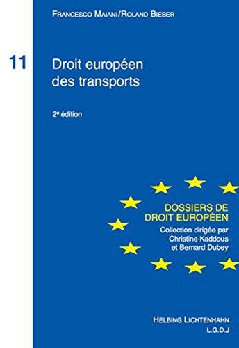 Droit européen des transports 2e édition. T11 par Francesco Maiani