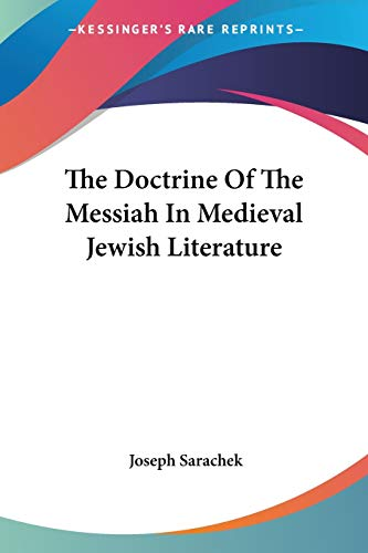 The Doctrine of the Messiah in Medieval