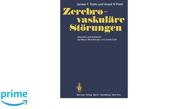 Zerebro-vaskuläre Störungen: Mit Kapiteln über angewandte ...