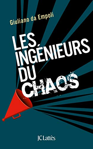 Les ingénieurs du chaos par Giuliano da Empoli