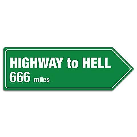 Highway To Hell Abstand Schild–Metall Wandschild Aufschrift Kunst, inspirierende