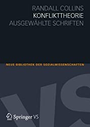 Konflikttheorie: Ausgewählte Schriften (Neue Bibliothek der Sozialwissenschaften)