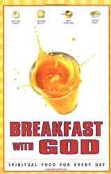Breakfast with God: Spiritual Food for Every Day: v. 1