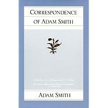 Correspondence of Adam Smith (Glasgow Edition of the Works and Correspondence of Adam Smith, Band 6)