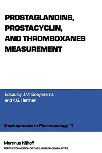 Prostaglandins, Prostacyclin, and Thromboxanes Measurement: A Workshop Symposium on Prostaglandings, prostacyclin and thromboxanes measurement: ... 1979 (Developments in Pharmacology, Band 1)