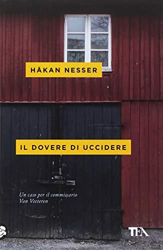 Il dovere di uccidere (TEA mistery) por Håkan Nesser