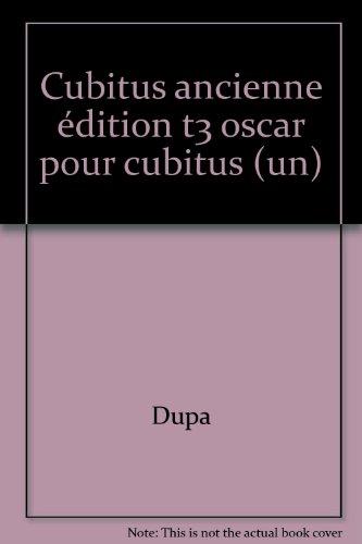 CUBITUS TOME 3 : UN OSCAR POUR CUBITUS
