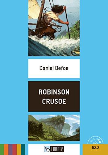 Robinson Crusoe. Con CD Audio