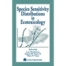 Species Sensitivity Distributions in Ecotoxicology (Environmental and Ecological Risk Assessment) (English Edition)