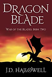 Dragon Blade (War of the Blades Book 2)