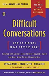 Difficult Conversations: How to Discuss What Matters Most Stone, Douglas ( Author ) Nov-02-2010 Paperback